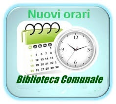 AVVISO NUOVI ORARI APERTURA BIBLIOTECA COMUNALE